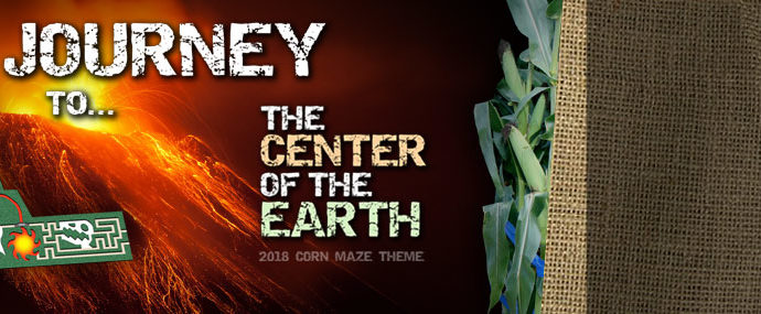 2018 Corn Maze Theme - Journey to the Center of the Earth